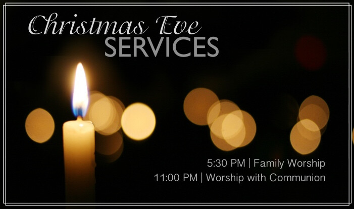 Christmas Eve Worship Services - Dec 24 2016