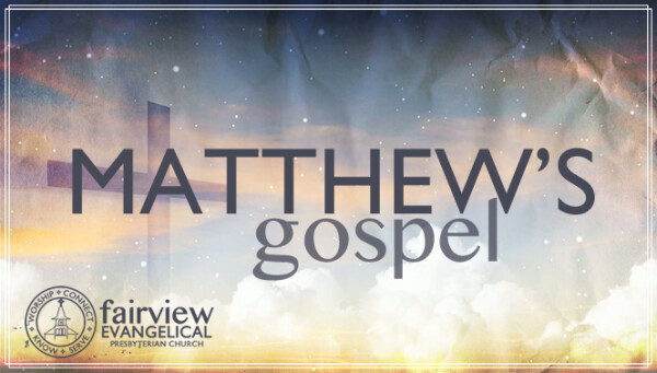 Series: Matthew's Gospel