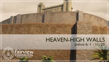 Heaven-High Walls