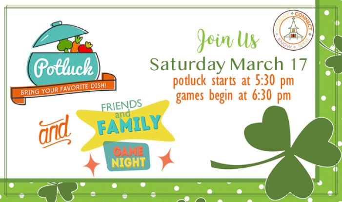 Potluck and Game Night - Mar 17 2018 5:30 PM