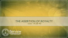 The Assertion of Royalty