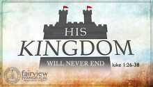 His Kingdom Will Never End