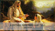 A Witness Remembers and Tells