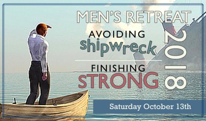 2018 Men's Retreat - Oct 13 2018 8:15 AM