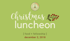 Christmas Luncheon 2018 - Dec 2 2018 11:30 AM