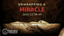 Unwrapping a Miracle