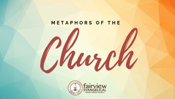 Series: Metaphors of the Church