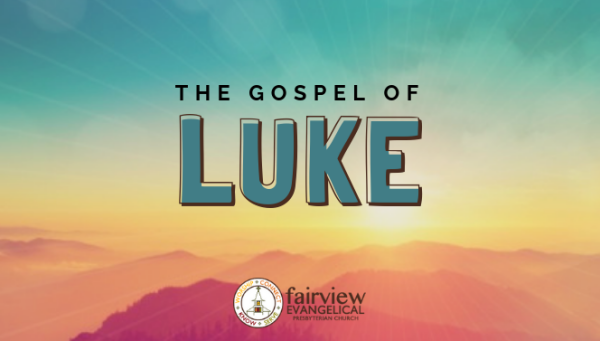 Series: The Gospel of Luke