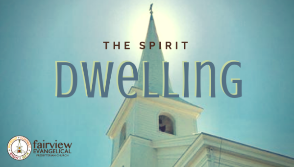 Series: The Spirit Dwelling