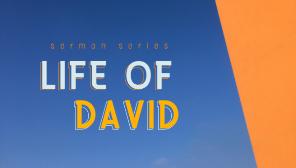 Series: Life of David