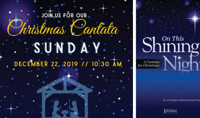Christmas Cantata 2019 - Dec 22 2019 10:30 AM