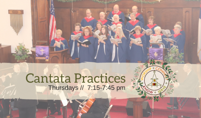 Cantata Practice - Thursdays 7:15 PM