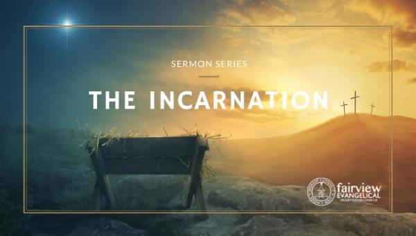 Series: The Incarnation