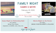 Family Game and Movie Night - Feb 22 2020 7:00 PM