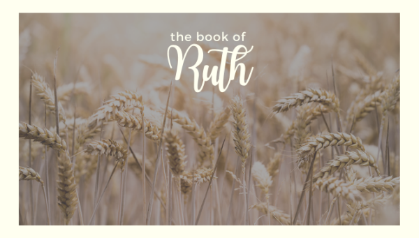Series: The Book of Ruth